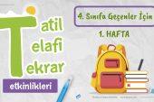 4. Sınıfa Geçenler İçin Tatil – Telafi – Tekrar Etkinlikleri -Hafta 1-