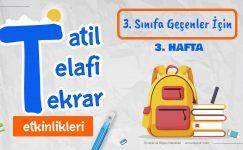 3. Sınıfa Geçenler İçin Tatil – Telafi – Tekrar Etkinlikleri -Hafta 3-