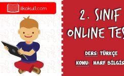 2. Sınıf Harf Bilgisi Online Test